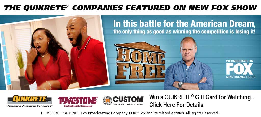 The QUIKRETE Companies featured on new Fox show, Home Free