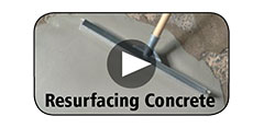 How-To Video Gallery - Resurfacing Concrete